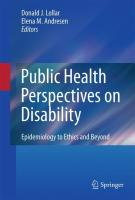 Public Health Perspectives on Disability: Epidemiology to Ethics and Beyond