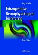 Intraoperative Neurophysiological Monitoring