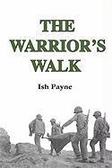 The Warrior's Walk - Payne, Ish