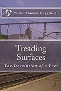 Treading Surfaces - Huggins, Willie Thomas, Jr.