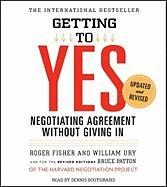 Getting to Yes: How to Negotiate Agreement Without Giving In Roger Fisher Author