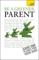 Teach Yourself Be a Greener Parent