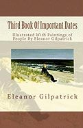 Third Book of Important Dates - Gilpatrick, Eleanor