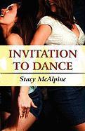 Invitation to Dance - McAlpine, Stacy