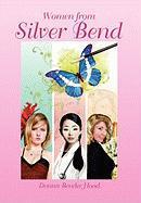 Women from Silver Bend - Hood, Donna Bender