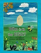 Who Is in the Egg? - McDonald, Jody
