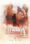 The Cowboy Jim Dyer Author
