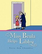 Miss Beula Helps Libby Terry Ann Chandler Author