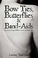 Bow Ties Butterflies & Band-AIDS