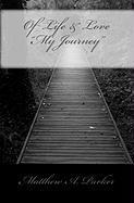 "Of Life & Love ""My Journey"""