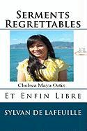 Serments Regrettables - Lafeuille, Sylvan De