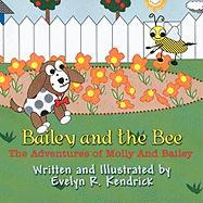 Bailey and the Bee: The Adventures of Molly and Bailey
