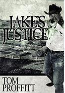 Jake's Justice - Proffitt, Tom