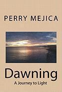 Dawning - Mejica, Perry