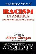 An Obtuse View of Racism in America