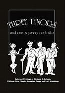 Three Tenors and One Squawky Contralto