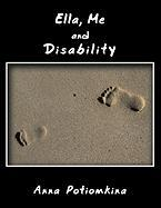 Ella, Me and Disability - Potiomkina, Anna