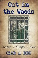 Out in the Woods: Drug Cops II