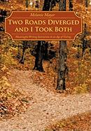Two Roads Diverged and I Took Both: Meaningful Writing Instruction in an Age of Testing