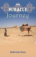 The Miracle Journey - Omar, Abdirizak