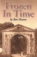 Frozen in Time - Hutson, Ron