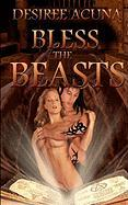 Bless the Beasts - Acuna, Desiree