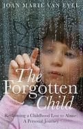 The Forgotten Child
