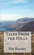 Tales From the Hills Pete Buckley Author