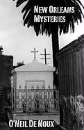 New Orleans Mysteries - De Noux, O'Neil