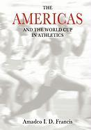 The Americas and the World Cup in Athletics