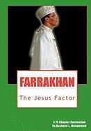 Farrakhan: The Jesus Factor Rasheed L Muhammad Author