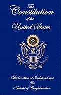 The Constitution of the United States, Declaration of Independence, and Articles of Confederation - Fathers, Founding