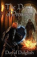 The Death of Promises David Dalglish Author