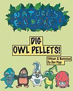 Nature's Elders Dig Owl Pellets! - Popp, Ben