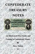 Confederate Treasury Notes - Nelson, Dave
