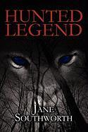 Hunted Legend - Southworth, Jane