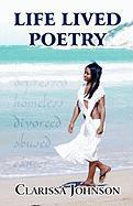 Life Lived Poetry - Johnson, Clarissa
