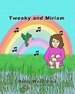 Tweaky and Miriam - Cain, Betty Ward