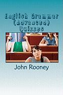 English Grammar (Advanced) Quizzes: Assess your knowledge of English grammar. Is it the right level for university entrance?