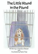 The Little Hound in the Pound - Buck Wassel, Linda