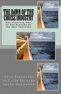 The Dawn of the Cruise Industry