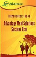 Introductory Book: Advantage Meal Solutions Success Plan