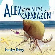 Alex y Su Nuevo Caparaz N - Brody, Daralyn