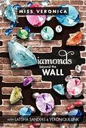 Diamonds... Beyond the Wall