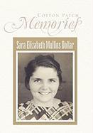 Cotton Patch Memories - Dollar, Sara Elizabeth Mullins