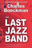 The Last Jazz Band - Boeckman, Charles