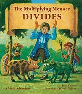 The Multiplying Menace Divides Pam Calvert Author