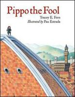 Pippo the Fool (Junior Library Guild Selection)