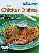 Best Chicken Dishes: Delicious Soups, Roasts, Stir-Fries & Skillet Meals