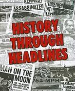 History Through Headlines